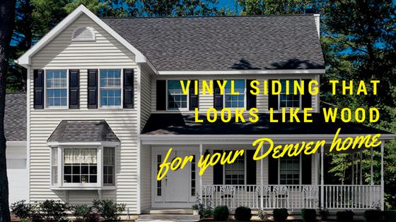 Vinyl Siding That Looks like Wood for Your Denver Home