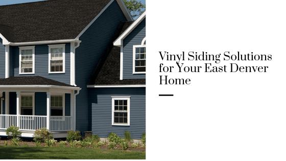vinyl siding east denver