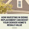 siding replacement roi resale value denver