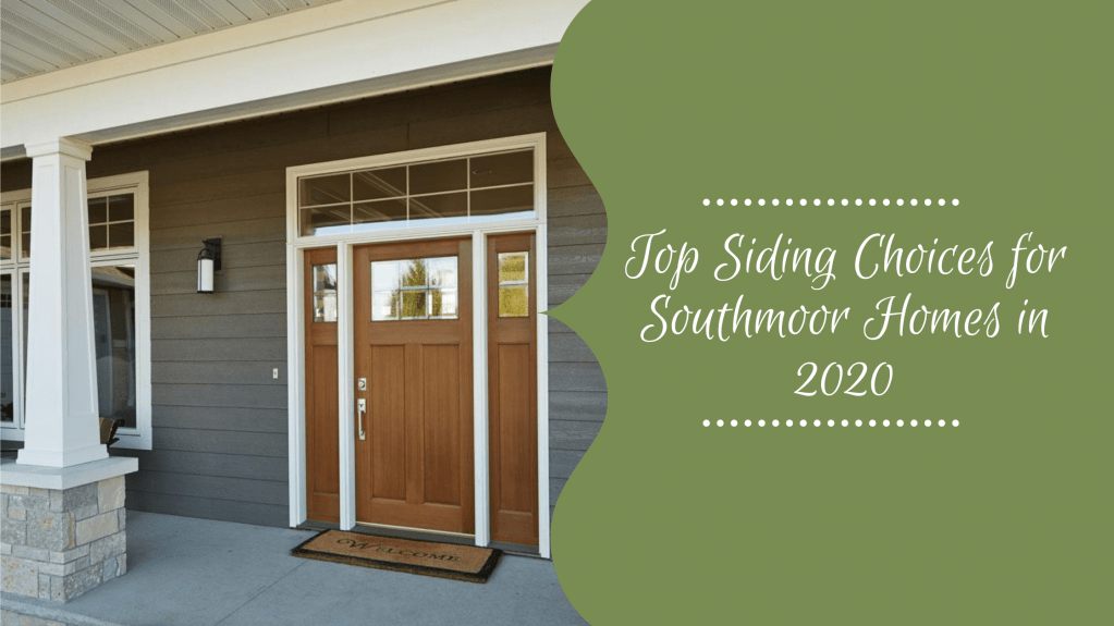 top-siding-choices-southmoor-co-2020